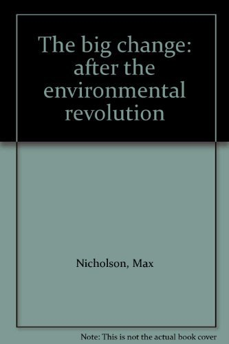 9780070464872: The big change: after the environmental revolution