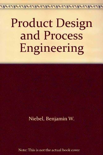 9780070465350 Product Design And Process Engineering Abebooks Niebel Benjamin W 0070465355
