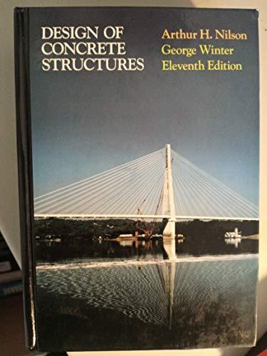Design of Concrete Structures: Arthur H. Nilson,