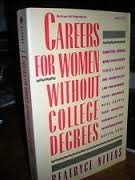 9780070465787: Careers for Women Without College Degrees