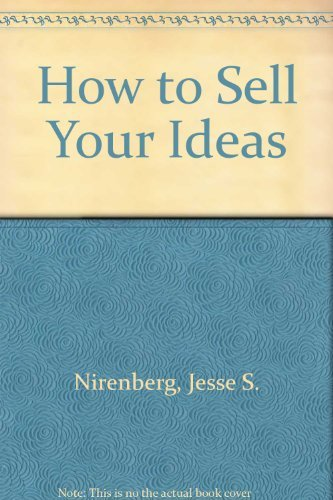9780070465800: How to Sell Your Ideas