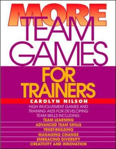 9780070465909: More Team Games for Trainers (Team Games for Trainers Series)