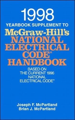 9780070466043: 1998 Yearbook Supplement to McGraw-Hill's National Electrical Code Handbook (Mcgraw Hill's National Electrical Code Handbook Supplement)