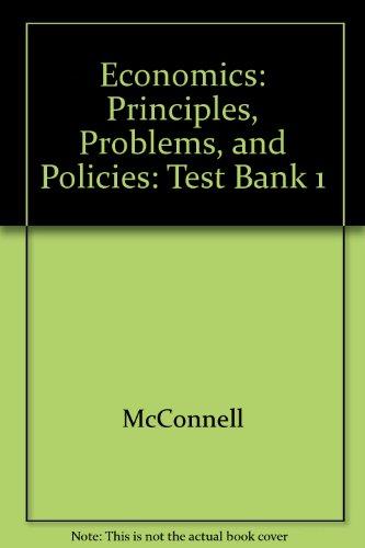 9780070468245: Economics: Principles, Problems, and Policies: Test Bank 1