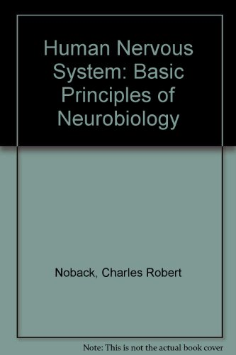 9780070468481: The human nervous system: basic principles of neurobiology