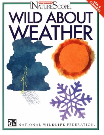 9780070470989: Wild About Weather