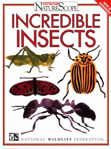 9780070471023: Incredible Insects (Ranger Rick's Naturescope)