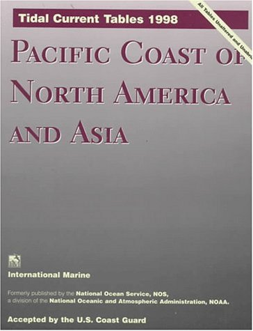 9780070471153: Pacific Coast of North America and Asia (Tidal Current Tables: Pacific Coast of North America & Asia)