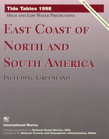 9780070471191: Tide Tables 1998: East Coast of North and South America, Including Greenland (Serial)