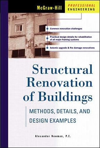 9780070471627: Structural Renovation of Buildings: Methods, Details, & Design Examples: Methods, Details and Design Examples (McGraw-Hill Professional Engineering)