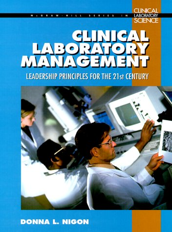 9780070471825: Clinical Laboratory Management Handbook : Leadership Principles for the 21st Century