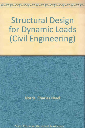 9780070472457: Structural Design for Dynamic Loads