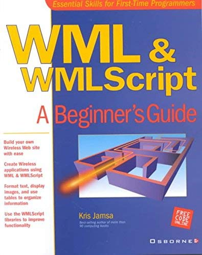 9780070472655: Wml And Wmlscript: A Beginners Guide