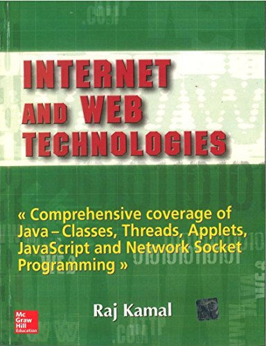 Internet and Web Technologies: Raj Kamal