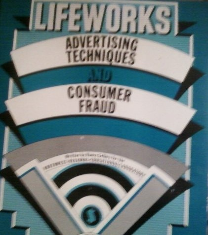 9780070473089: Lifeworks Advertising Techniques and Consumer Fraud
