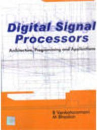 9780070473348: Digital Signal Processors: Architecture, Programming and Applications