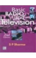 Basic Radio and Television, Second Edition: S.P. Sharma