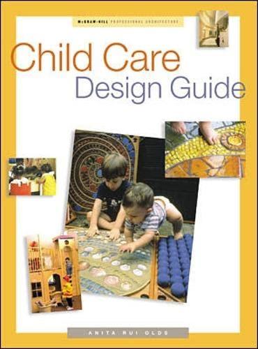 9780070474499: Child Care Design Guide (Professional Architecture)
