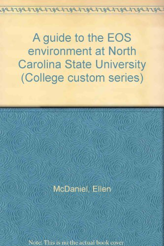 9780070474666: A guide to the EOS environment at North Carolina State University (College custom series)