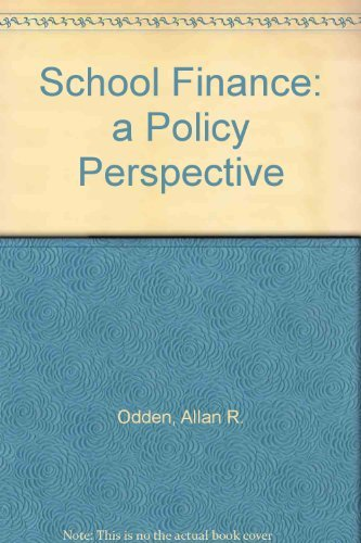 9780070474864: School Finance: A Policy Perspective