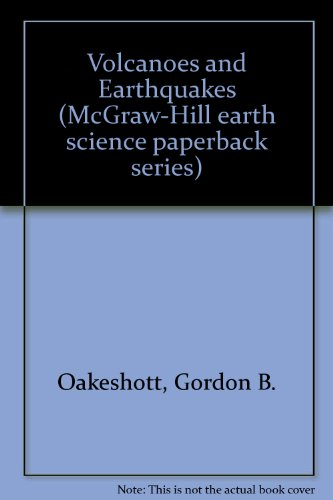 9780070474925: Volcanoes and Earthquakes (McGraw-Hill earth science paperback series)