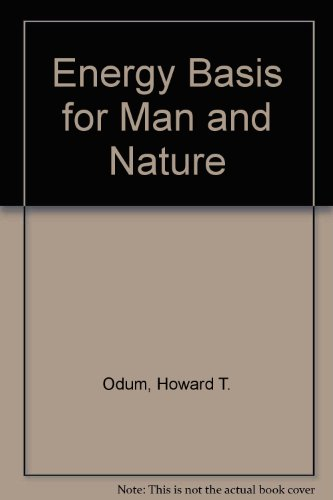 9780070475113: Energy Basis for Man and Nature