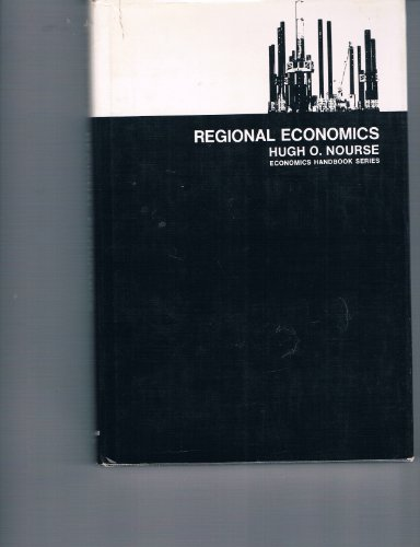9780070475472: Regional Economics; a Study in the Economic Structure, Stability, and Growth of Regions