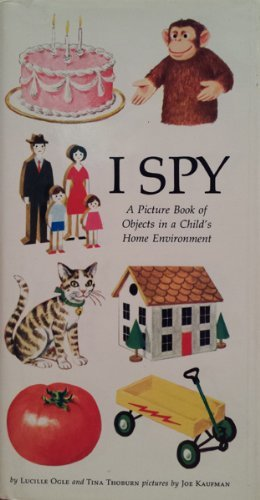 9780070475496: I spy: A picture book of objects in a child's home environment,