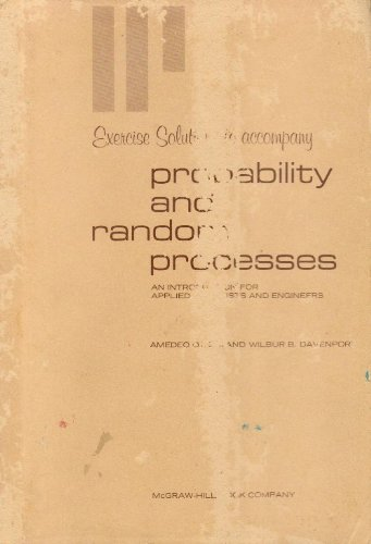 9780070475670: Exercise Solutions to Accompany Probability and Random Processes (An Introduction for Applied Scientists and Engineers)