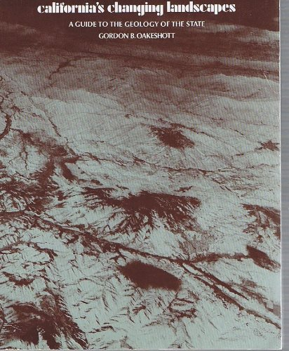 9780070475847: California's Changing Landscapes: A Guide to the Geology of the State