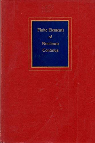 9780070476042: Finite Elements of Nonlinear Continua (Advanced engineering series)