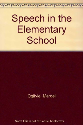 9780070476189: Speech in the Elementary School