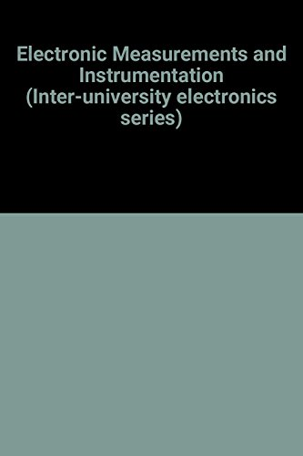 ELECTRONIC MEASUREMENTS AND INSTRUMENTATION.: Oliver, Bernard M. And John M. Cage (edited by).