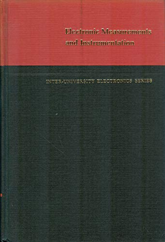 Electronic Measurements and Instrumentation: Oliver, Bernard M. and John M. Cage (editors)