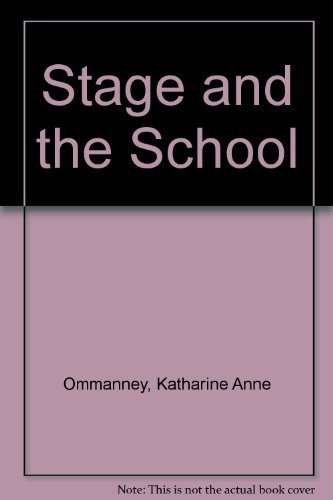 9780070476578: The stage and the school