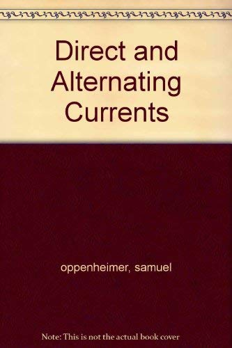 9780070476684: Direct and Alternating Currents