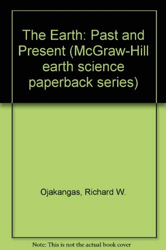 9780070476769: Earth, Past and Present (McGraw-Hill earth science paperback series)
