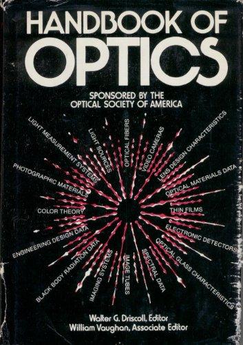 Handbook of Optics: Driscoll, Walter G., And William Vaughan, (Editors)