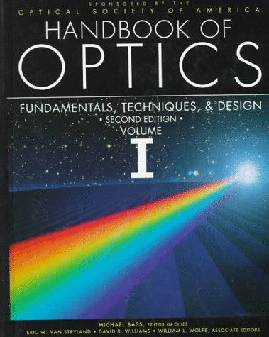 9780070477407: Handbook of Optics: Optical Techniques and Design Principles v. 1