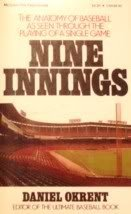 9780070477575: Nine Innings: The Anatomy of Baseball As Seen Through the Playing of a Single Game