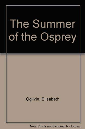 9780070477872: The Summer of the Osprey