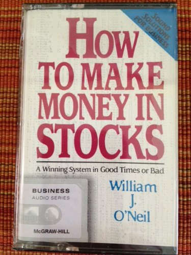 9780070477919: How to Make Money In Stocks: A Winning System in Good Times and Bad Cassette (Accompanying Book ISBN 0070477604)