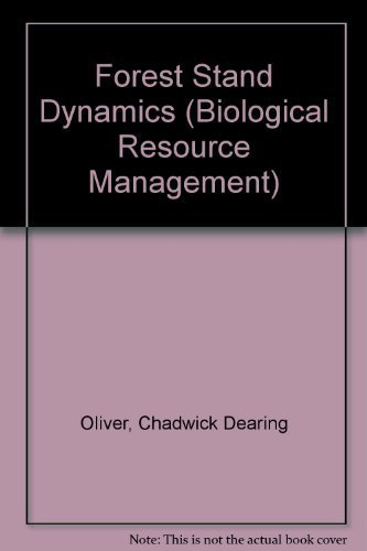9780070477933: Forest Stand Dynamics (Biological Resource Management)