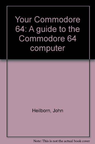 9780070478534: Your Commodore 64