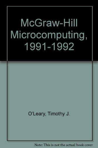 McGraw-Hill Microcomputing, 1991-1992: O'Leary, Timothy J.; Williams, Brian; O'Leary, Linda