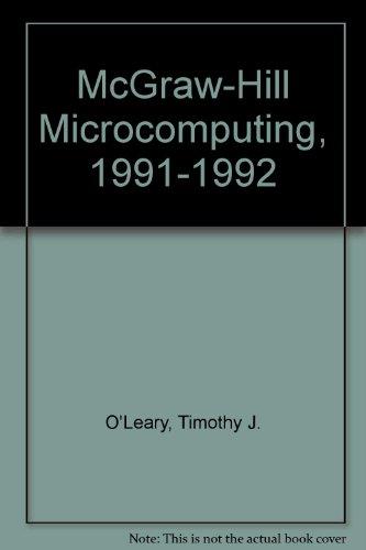 McGraw-Hill Microcomputing, 1991-1992: O'Leary, Timothy J.; Williams, Brian; O'Leary, Linda