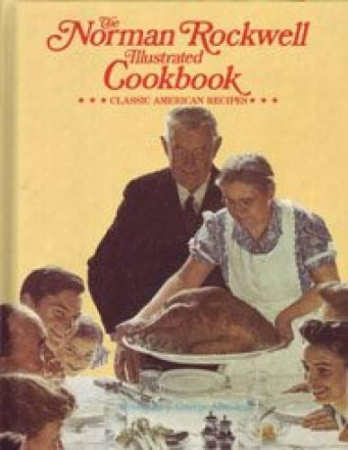 9780070479326: The Norman Rockwell Illustrated Cookbook