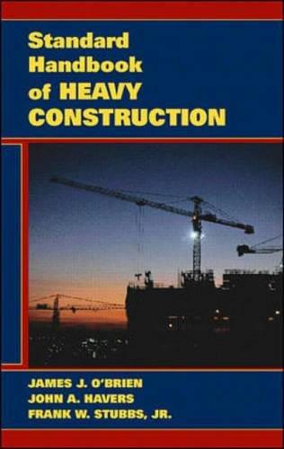 9780070479715: Standard Handbook of Heavy Construction