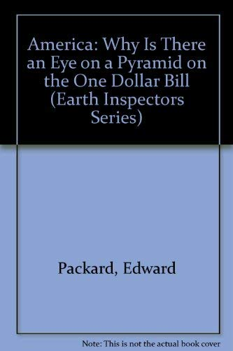 9780070479937: America: Why Is There an Eye on a Pyramid on the One Dollar Bill (Earth Inspectors Series)