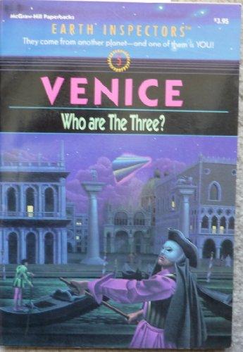 9780070479975: Venice: Who Are the Three (Earth Inspectors, No. 5)
